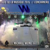 Michael Weine @ FÊTE DE LA MUSIQUE à Concarneau (France) // SET 01