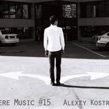 Sincere Music #15 - Alexey Kostrikov