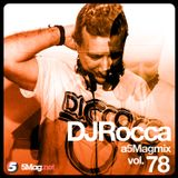 DJ Rocca - A 5 Mag Mix 78