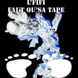 L'fifi - Faut qu'sa tape (Mix FreeDownload) LafreefamilySoundSystem