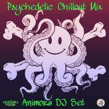 ANIMORA Dj Set Psytrance Chillout Mix