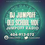 @DAREALDJJUMPOFF-OLDSCHOOL PARTY FLOW MIX
