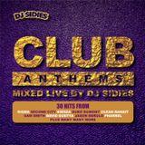 Club Anthems 2014 mixed live by DJ Sidies