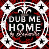 Dub Me Home
