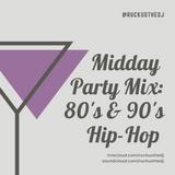 MPM 020619 - Remember Weds - 80's & 90's Hip-Hop