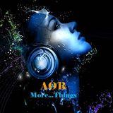 AOR - More...Things
