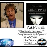 WGLRO Radio with Joe Cochran ..What really happen with special guest T.A.Powell 4-11-2018