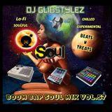 DJ GlibStylez - Boom Bap Soul Mix Vol.57 (Chilled Hip Hop Soul & Lo-Fi Beats)