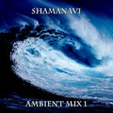 Ambient Mix 1