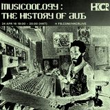Musicoology: History of Dub - 24/4/2018