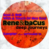 Rene & Bacus ~ SoulTrain Radio Bristol 'Soul & RnB With A Touch Of Neo Soul Sampler (September 2016)
