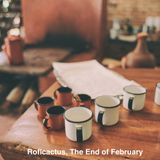 The End of February