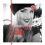 #Deep House session #40