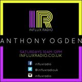 100% House Music - Anthony Ogden on Influx Radio - 15th April 2017