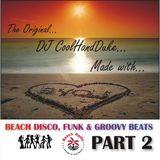 DJ CoolHandDuke - Beach Disco & Funky Grooves #2