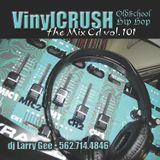 VinylCRUSH 101 Oldschool Hip-Hop Mix