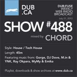 DUB:fuse Show #488 (July 21, 2012)