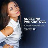 Angelina Pankratova - Podcast 001