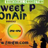 #Dancehall Connection With Sweet P Live  30-10-2016