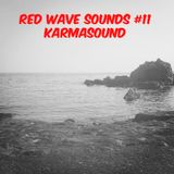 RED WAVE SOUNDS #11 KARMASOUND