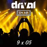 Drival On Air 9x05