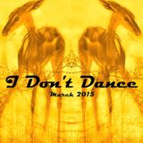 IDD (I Don't Dance) House Mixtape — March 2015