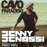Dino MFU Live @ Cavo Paradiso before Benny Bennasi   July 4th 2016