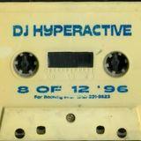 DJ Hyperactive #8 of 12 Full Tape