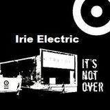 Irie Electric @ It´s Not Over-Closing Weeks - Tresor Berlin - 15.04.2005