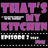 That's My Kitchen > episode 002