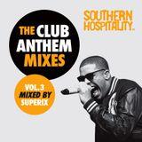 Southern Hospitality Club Anthem Mixes Vol.3
