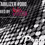 PODCAST PROTON RADIO STABLIZER #80 mixed by Loló Linardelli