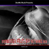 DJ DezMix :: Forbidden Fruit (Say My Name Mix)