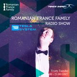 Romanian Trance Family Radio Show 010 - Tesla System Guest mix