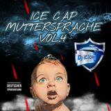 MUTTERSPRACHE 4 DJ ICE CAP MIXTAPE
