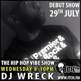 DJ Wreck - The Hip Hop Vibe Show - 01