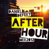 Daniel Defekt - Afterhour Mix 2012