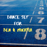 Dance Set for Ben & Mikayla