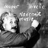 DEEPER/NIVELLO - NARCOTIC MUSIC
