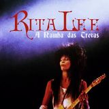 Rita Lee: A Rainha das Trevas