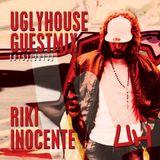 RIKI INOCENTE - UGLYHOUSE GUEST MIX [015] [2013]