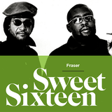 Sweet Sixteen - compiled by Fraser
