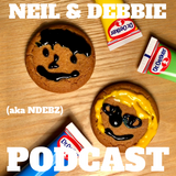 Neil & Debbie (aka NDebz) Podcast 66/183.5 ' I could eat you '  - (Music version)
