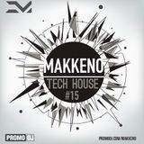 Makkeno - Tech House vol. 15