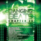 Banging Beats - Chapter 23 - Euphoric Hardstyle Mixed By T-Bounce