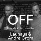 Podcast Episode #174, Mixed By Lauhaus & Andre Crom