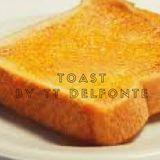 Toast By TT Delfonte