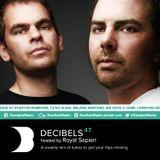Royal Sapien presents Decibels - Episode 47
