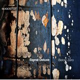 Signal Deluxe_BLAQCAST034_Below Zero