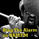 Ring The Alarm with Peter Mac on Base FM, August 12, 2017